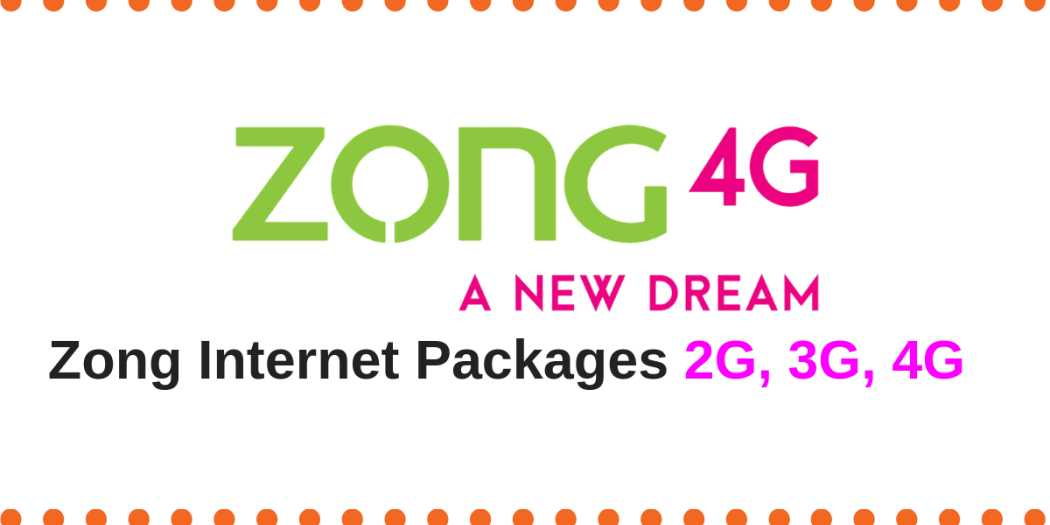 zong 2G,3G,4G Internet packages