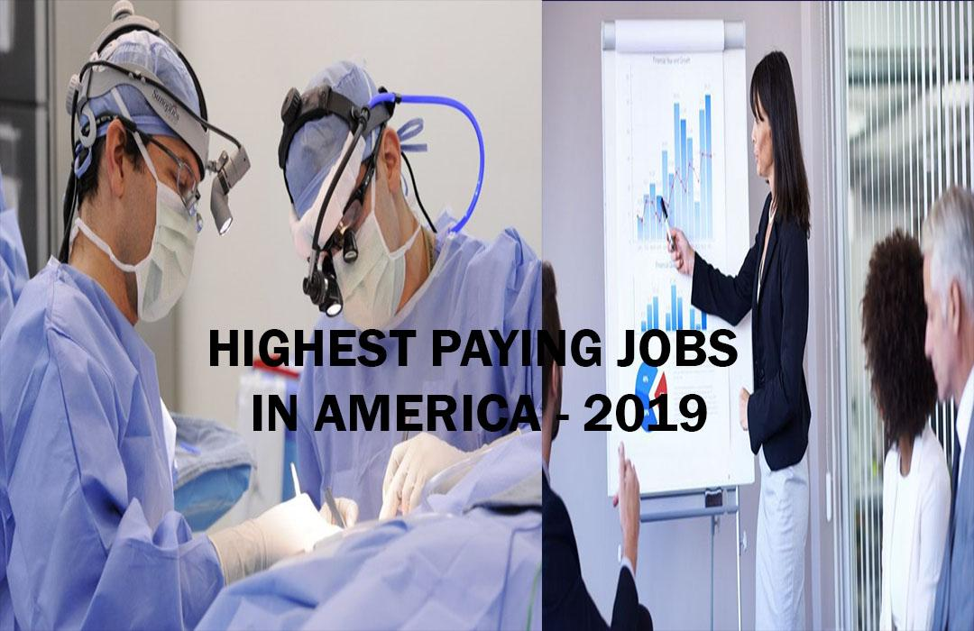 Top 10 highest paying Jobs in America - 2019 - The Planet Today