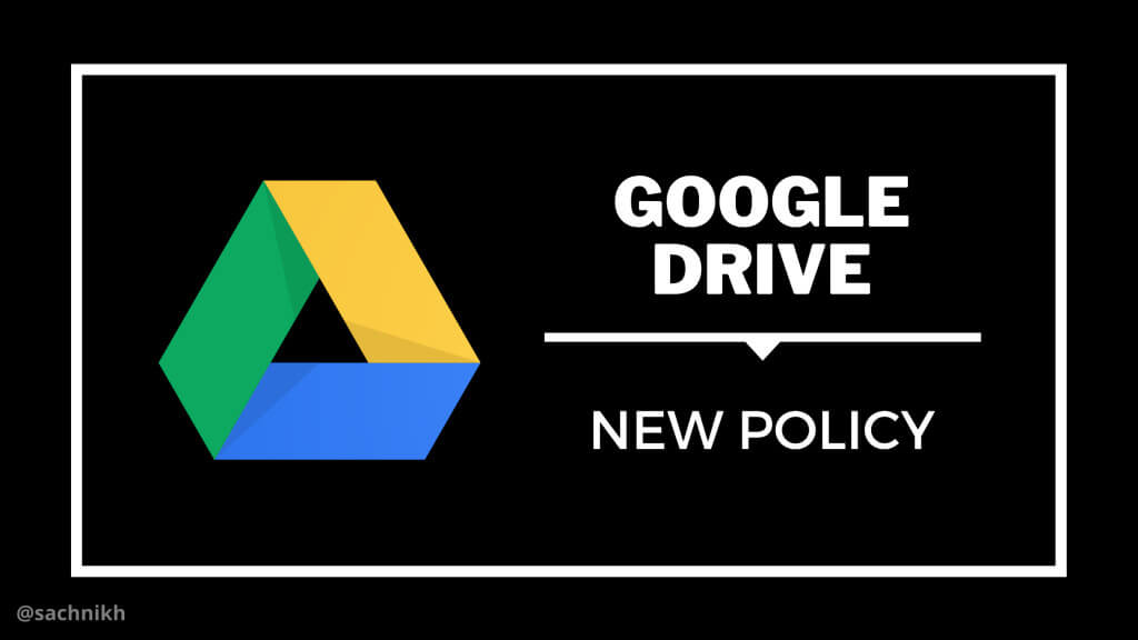 google drive new policy